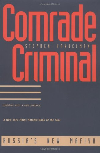 9780300063868: Comrade Criminal: Russia's New Mafiya