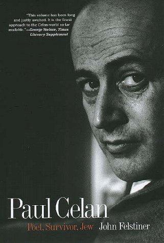 9780300063875: Paul Celan: Poet, Survivor, Jew