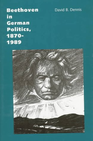 9780300063998: Beethoven in German Politics, 1870-1989