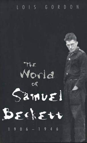 World of Samuel Beckett, 1906-1946.