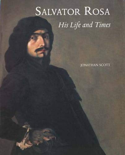 9780300064162: Salvator Rosa: His Life and Times