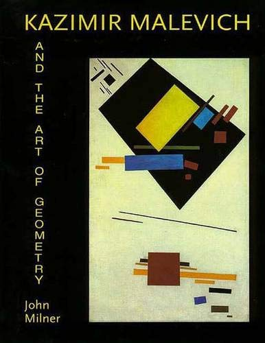 9780300064179: Kasimir Malevich and the Art of Geometry