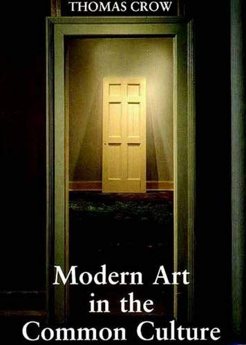 9780300064384: Modern Art in the Common Culture