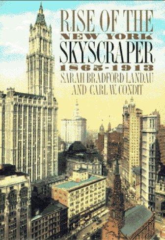 9780300064445: Rise of the New York Skyscraper: 1865-1913