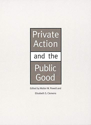 9780300064490: Private Action and the Public Good