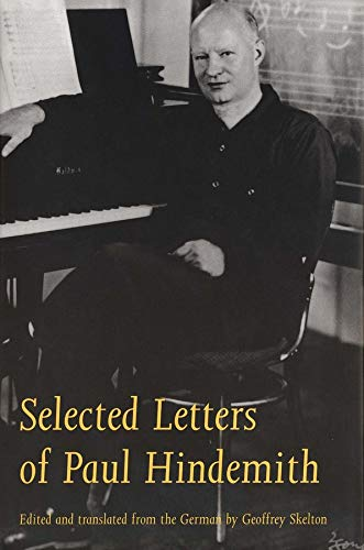 9780300064513: Selected Letters of Paul Hindemith