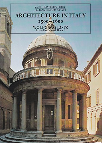 9780300064681: Architecture in Italy, 1500-1600 (The Yale University Press Pelican History of Art Series)