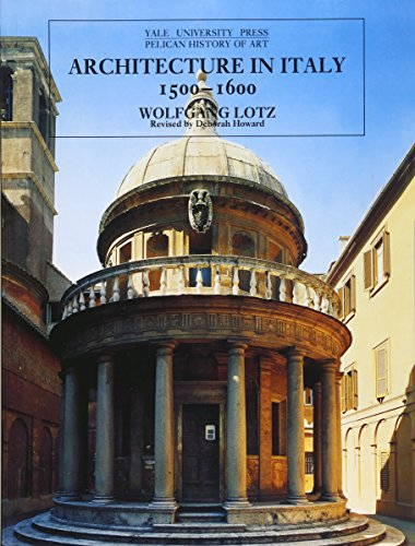 9780300064698: Architecture in Italy, 1500-1600 (The Yale University Press Pelican History of Art)