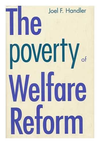 9780300064803: The Poverty of Welfare Reform (Yale Fastback Series)