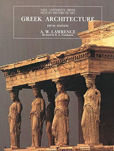 9780300064926: Greek Architecture: Fifth Edition (The Yale University Press Pelican History)