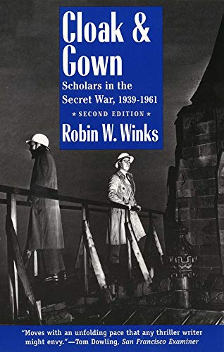 9780300065244: Cloak and Gown: Scholars in the Secret War, 1939-1961, Second Edition