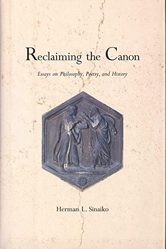 9780300065299: Reclaiming the Canon: Essays on Philosophy, Poetry, and History