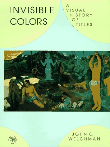 9780300065305: Invisible Colors: A Visual History of Titles