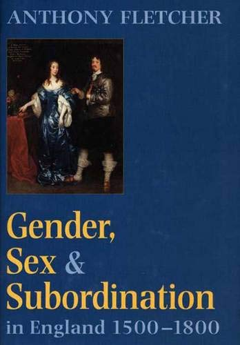 9780300065312: Gender, Sex, and Subordination in England, 1500-1800