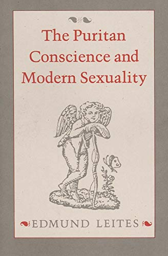 The Puritan Conscience and Modern Sexuality: Leites, Edmund