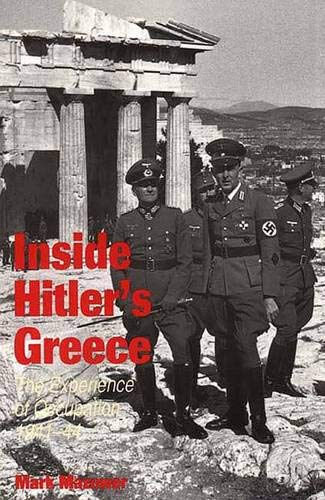 9780300065527: Inside Hitler's Greece: The Experience of Occupation, 1941-44