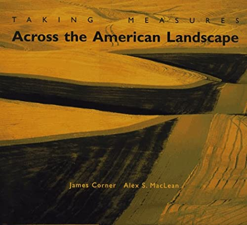 9780300065664: Taking Measures Across the American Landscape