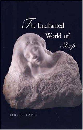 9780300066029: The Enchanted World of Sleep