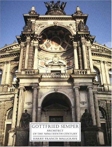 9780300066241: Gottfried Semper: Architect of the Nineteenth Century