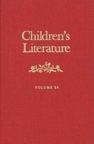 Children's Literature: Volume 24 (Children's Literature Series): Editor-Professor Francelia Butler;