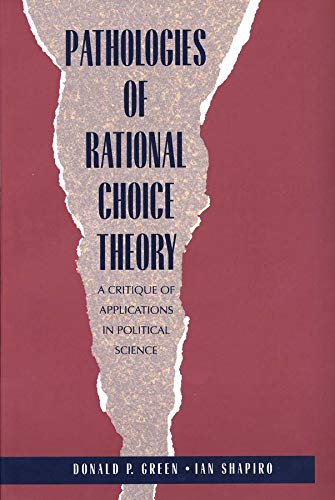 9780300066364: Pathologies of Rational Choice Theory: A Critique of Applications in Political Science