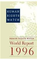 Human Rights Watch World Report 1996 : Yale University Press