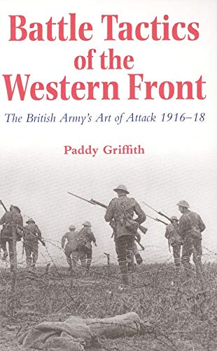 9780300066630: Battle Tactics of the Western Front: The British Army`s Art of Attack, 1916-18