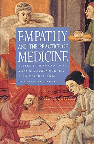 9780300066708: Empathy and the Practice of Medicine: Beyond Pills and the Scalpel