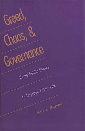 9780300066777: Greed, Chaos, and Governance: Using Public Choice to Improve Public Law
