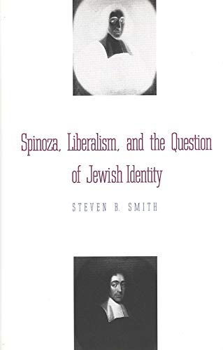 9780300066807: Spinoza, Liberalism, and the Question of Jewish Identity