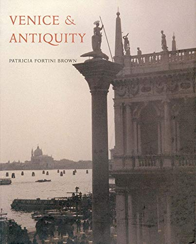 9780300067002: Venice and Antiquity: The Venetian Sense of the Past