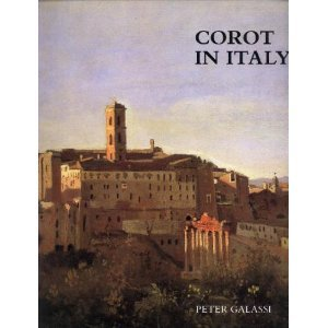 9780300067101: Corot in Italy: Open-Air Painting and the Classical-Landscape Tradition