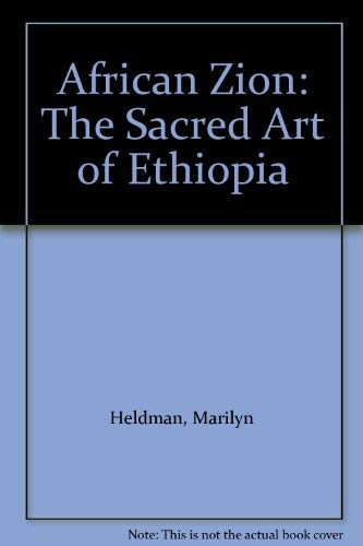 9780300067149: African Zion: The Sacred Art of Ethiopia