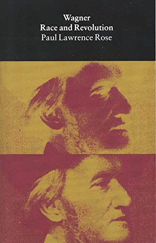 9780300067453: Wagner Race and Revolution