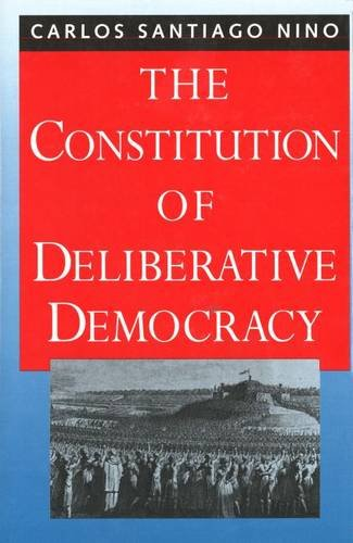 9780300067484: The Constitution of Deliberative Democracy