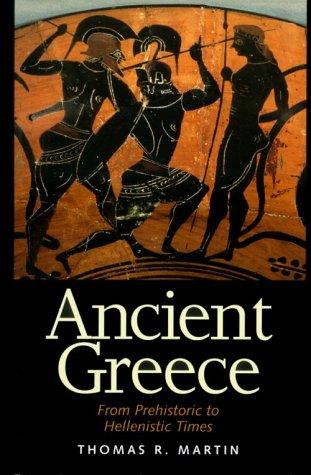 Ancient Greece: Martin, Thomas R.