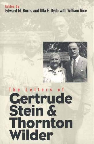 The Letters of Gertrude Stein & Thornton Wilder