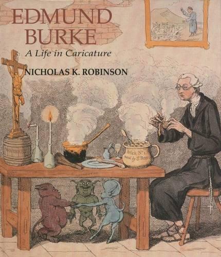 9780300068016: Edmund Burke: A Life in Caricature