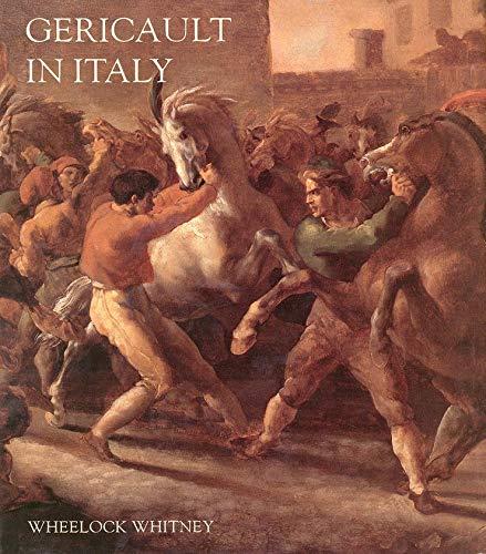 9780300068030: Gericault in Italy