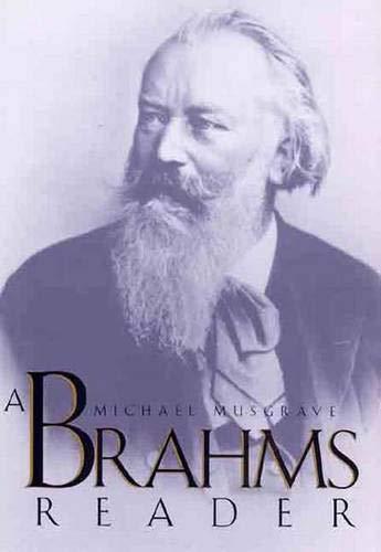 9780300068047: A Brahms Reader