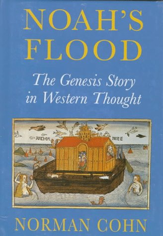 9780300068238: Noah's Flood: The Genesis Story in Western Thought
