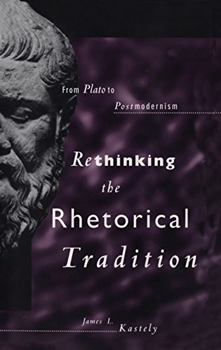9780300068382: Rethinking the Rhetorical Tradition: From Plato to Postmodernism