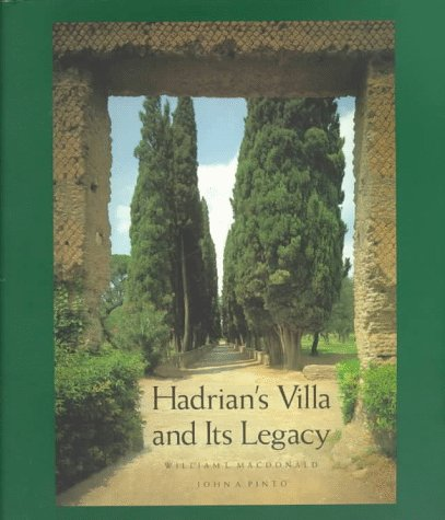9780300068511: Hadrian's Villa and Its Legacy