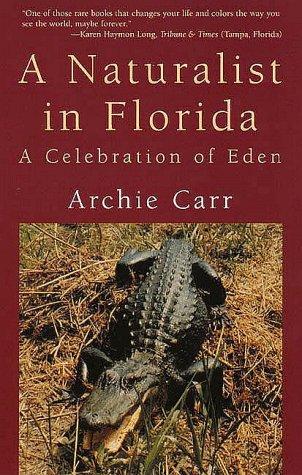 9780300068542: Naturalist in Florida A Celebration of Eden