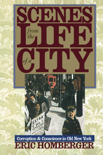 9780300068825: Scenes from the Life of a City: Corruption and Conscience in Old New York