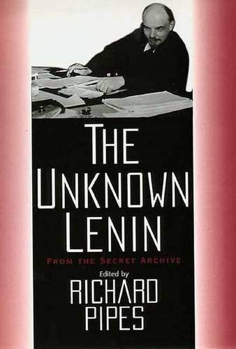 9780300069198: The Unknown Lenin: From the Secret Archive (Annals of Communism)