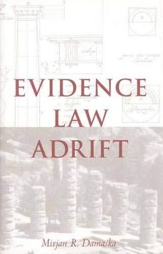 9780300069372: Evidence Law Adrift