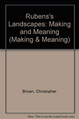 9780300069471: Rubens's Landscapes: Making and Meaning (National Gallery London Publications)