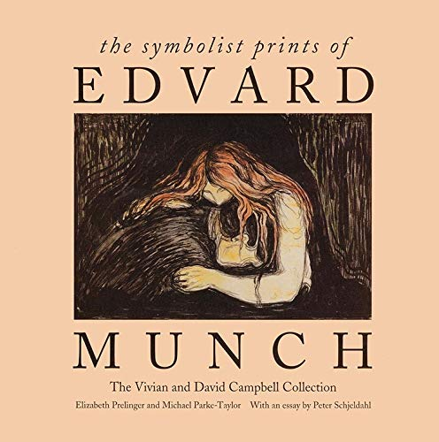 9780300069525: The Symbolist Prints of Edvard Munch: The Vivian and David Campbell Collection