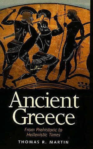 9780300069563: Ancient Greece: From Prehistoric to Hellenistic Times